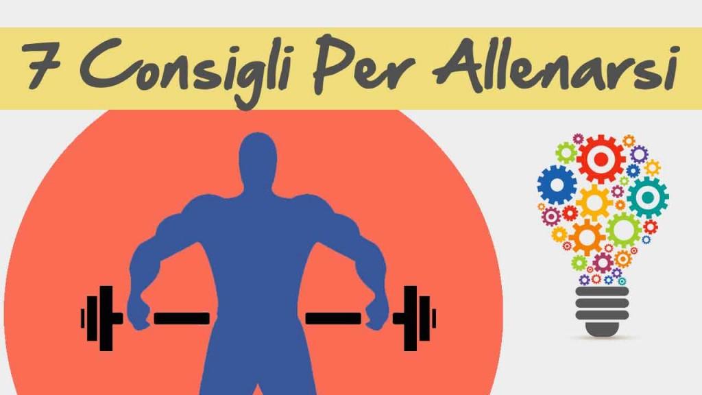 Allenamento Bodybuilding | 7 Preziosi Consigli