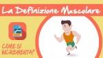 Massa-Muscolare-Definizione-101